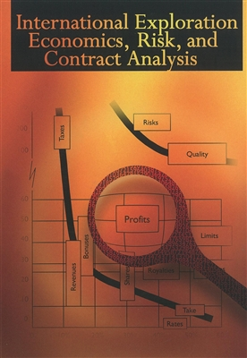 International Exploration Economics, Risk, and Contracts Analysis