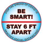Be Smart, Stay 6 Feet Apart Safety Labels
