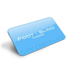 Foot Bling Things Gift Certificate