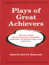 PLAYS OF GREAT ACHIEVERS