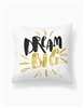 Dream Big Pillow Cover