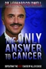 The Only Answer To Cancer Audio Book