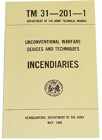 INCENDIARIES TM 31-201-01 U.S. Military Field Manual