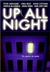 Abrahams, Peter (Edited by) - Up All Night (Signed First Edition)