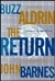 Aldrin, Buzz - Return, The (First Edition)