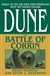 Anderson, Kevin J. & Herbert, Brian - Dune:  Battle of Corrin (Double-Signed First Edition)