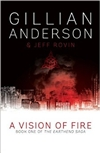Anderson, Gillian & Rovin, Jeff - Vision of Fire, A (Signed UK Edition)