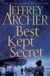Archer, Jeffrey - Best Kept Secret (Signed First Edition UK)