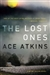 Atkins, Ace - Lost Ones, The (Signed First Edition)