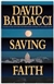 Baldacci, David - Saving Faith (Signed First Edition)