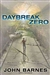 Barnes, John - Daybreak Zero (Signed First Edition)