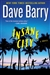 Barry, Dave - Insane City (Signed First Edition)