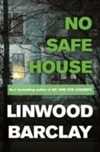 Barclay, Linwood - No Safe House (Signed UK Edition)