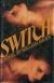 Bayer, William - Switch (Signed First Edition)