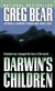 Bear, Greg - Darwin's Children (Signed First Edition)