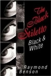 Benson, Raymond - Black Stiletto: Black & White, The (Signed First Edition)
