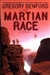 Benford, Gregory - Martian Race (Signed First Edition)