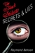 Benson, Raymond - Black Stiletto: Secrets & Lies (Signed First Edition)