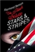 Benson, Raymond - Black Stiletto: Stars & Stripes, The (Signed First Edition)