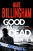 Billingham, Mark - Good as Dead (Signed First Edition UK)