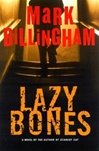 Billingham, Mark - Lazybones (Signed First Edition)