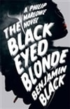 Black, Benjamin - Black-Eyed Blonde, The (Signed UK Edition)