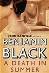 Black, Benjamin - Death in the Summer, A (Signed UK Edition)