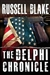 Blake, Russell - Delphi Chronicle, The (Signed Trade Paperback)