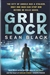 Black, Sean - Grid Lock (Signed First Edition UK)