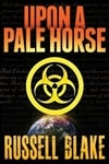 Blake, Russell - Upon a Pale Horse (Signed Trade Paperback)