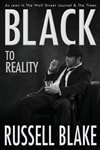 Blake, Russell | Black to Reality | Signed First Edition Trade Paper Book