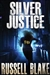Blake, Russell - Silver Justice (Signed Trade Paperback)
