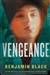 Black, Benjamin - Vengeance (Signed First Edition)
