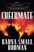 Bodman, Karna Small - Checkmate (Signed First Edition)