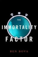 Bova, Ben - Immortality Factor, The (Signed First Edition)