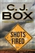 Box, C.J. - Shots Fired (Signed First Edition)
