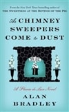 Bradley, Alan - As Chimney Sweepers Come to Dust (Signed First Edition)