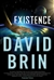Brin, David û Existence (Signed First Edition)