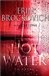 Brockovich, Erin / Lyons, C.J. - Hot Water (Signed First Edition)
