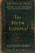 Caldwell, Ian - Fifth Gospel, The (Signed First Edition)