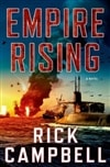 Campbell, Rick - Empire Rising (Signed First Edition)