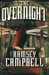 Campbell, Ramsey - Overnight, The (Signed First Edition)