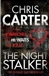 Carter, Chris - Night Stalker, The (Signed UK)