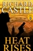 Castle, Richard - Heat Rises (First Edition)
