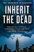 Child, Lee - Inherit the Dead (Signed, 1st)