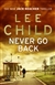 Child, Lee - Never Go Back (Signed First Edition UK)