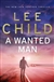 Child, Lee - Wanted Man, A (Signed First Edition UK)