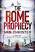 Christer, Sam - Rome Prophecy, The (Signed First Edition)