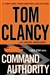 Clancy, Tom & Greaney, Mark - Command Authority (Signed First Edition)