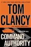 Clancy, Tom & Greaney, Mark - Command Authority (Signed, 1st)